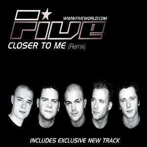 Coverafbeelding Closer To Me - Five