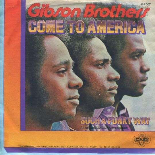 Coverafbeelding Come To America - Gibson Brothers