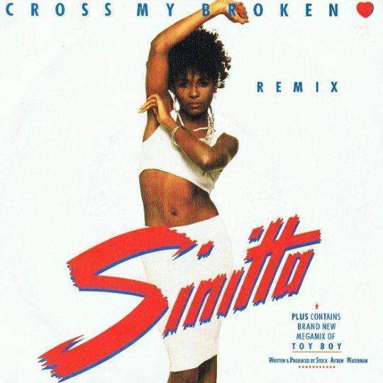 Coverafbeelding Sinitta - Cross My Broken Heart