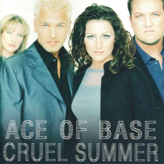 Coverafbeelding Ace Of Base - Cruel Summer