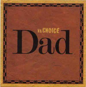 Coverafbeelding Dad - K's Choice