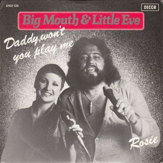 Coverafbeelding Daddy, Won't You Play Me - Big Mouth & Little Eve