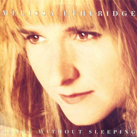 Coverafbeelding Dance Without Sleeping - Melissa Etheridge