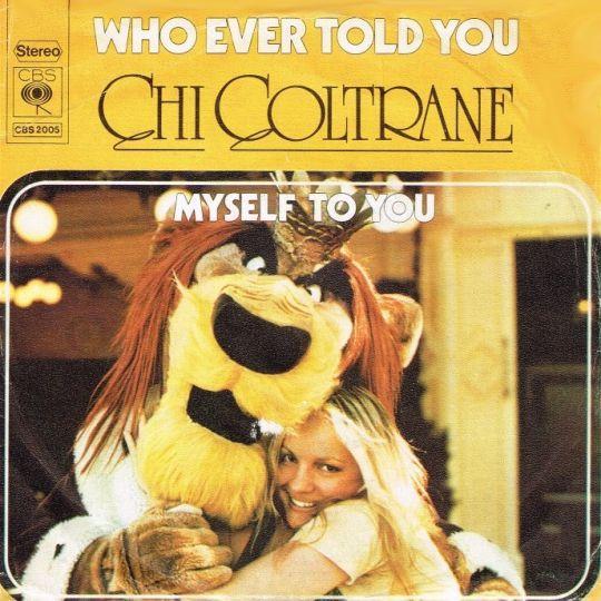 Coverafbeelding Who Ever Told You - Chi Coltrane