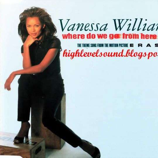 Coverafbeelding Where Do We Go From Here - The Theme Song From The Motion Picture Eraser - Vanessa Williams