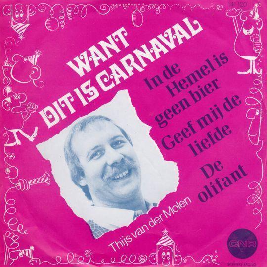 Coverafbeelding Thijs Van Der Molen - Want Dat Is Carnaval