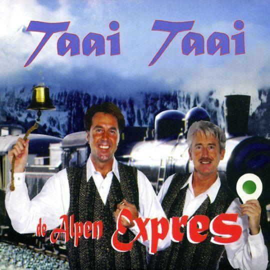 Coverafbeelding De Alpen Expres - Taai Taai