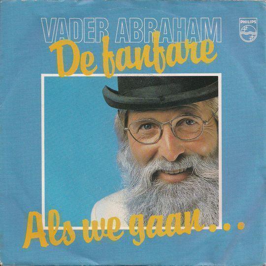 Coverafbeelding De Fanfare/ Als We Gaan... - Vader Abraham