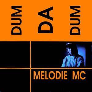 Coverafbeelding Melodie MC - Dum Da Dum