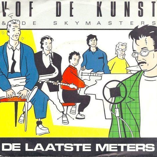 Coverafbeelding De Laatste Meters - Vof De Kunst & De Skymasters