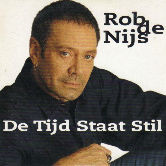 Coverafbeelding De Tijd Staat Stil - Rob De Nijs