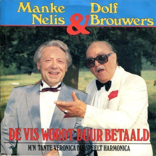 Coverafbeelding De Vis Wordt Duur Betaald - Manke Nelis & Dolf Brouwers