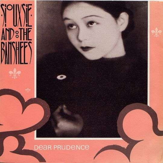 Coverafbeelding Siouxsie and The Banshees - Dear Prudence