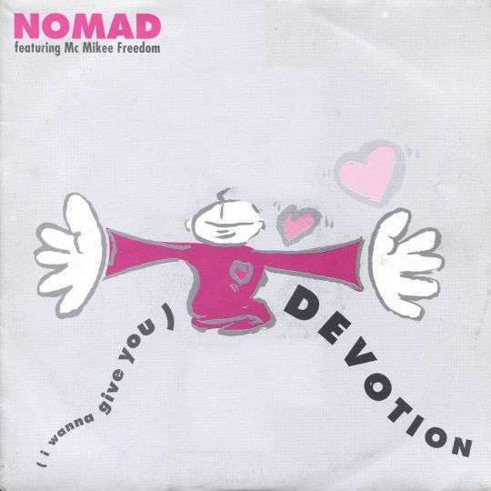 Coverafbeelding (I Wanna Give You) Devotion - Nomad Featuring Mc Mikee Freedom