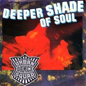 Coverafbeelding Deeper Shade Of Soul - Urban Dance Squad