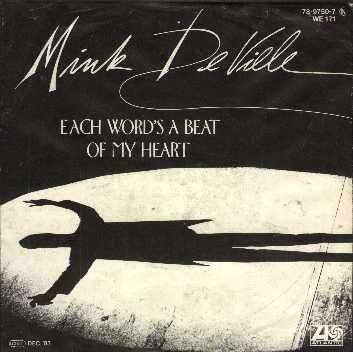 Coverafbeelding Each Word's A Beat Of My Heart - Mink Deville