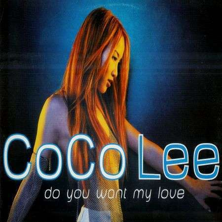 Coverafbeelding Coco Lee - Do You Want My Love