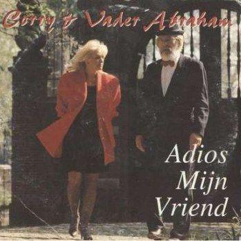 Coverafbeelding Adios Mijn Vriend - Corry Konings & Vader Abraham