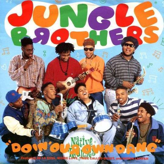 Coverafbeelding Doin' Our Own Dang - Jungle Brothers Featuring De La Soul, Monie Love, Tribe Called Quest, And Queen Latifah
