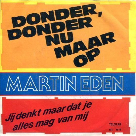 Coverafbeelding Martin Eden - Donder, Donder Nu Maar Op