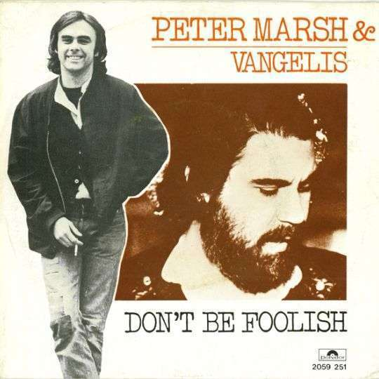 Coverafbeelding Don't Be Foolish - Peter Marsh & Vangelis