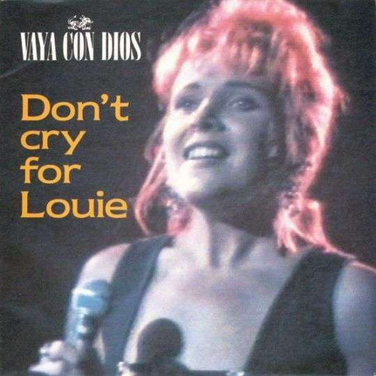 Coverafbeelding Don't Cry For Louie - Vaya Con Dios
