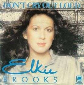 Coverafbeelding Don't Cry Out Loud - Elkie Brooks