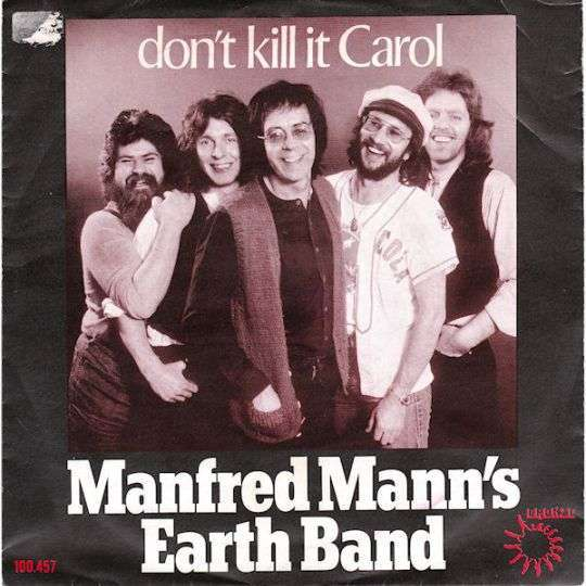 Coverafbeelding Don't Kill It Carol - Manfred Mann's Earth Band