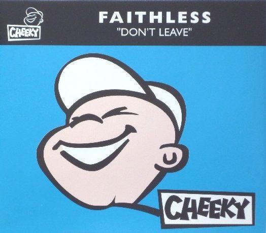 Coverafbeelding Don't Leave - Faithless