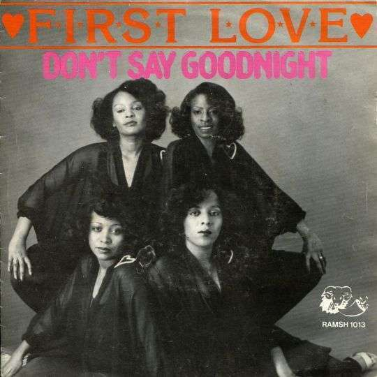Coverafbeelding First Love - Don't Say Goodnight