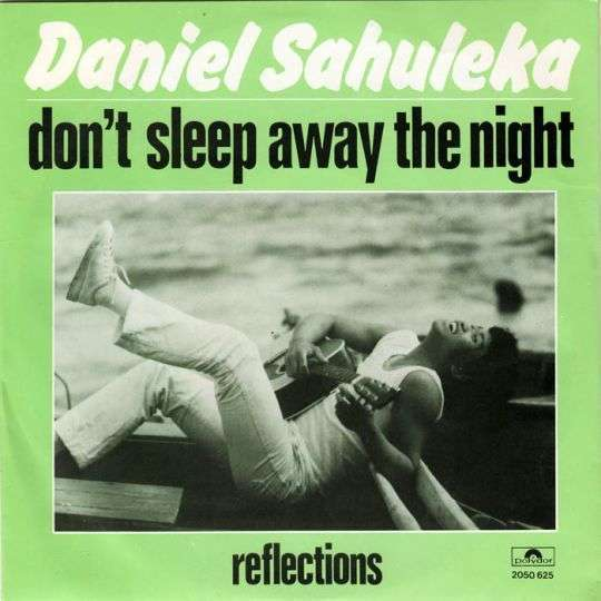 Coverafbeelding Don't Sleep Away The Night - Daniel Sahuleka