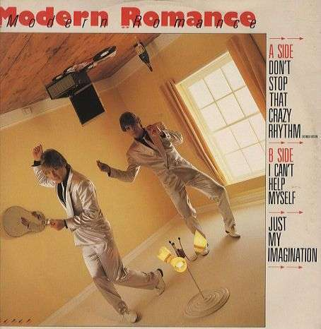 Coverafbeelding Don't Stop That Crazy Rhythm - Modern Romance