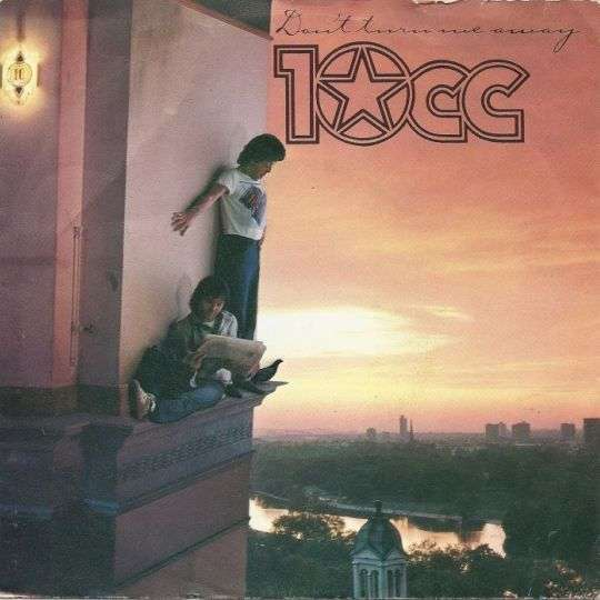 Coverafbeelding Don't Turn Me Away - 10cc