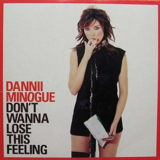 Coverafbeelding Don't Wanna Lose This Feeling - Dannii Minogue