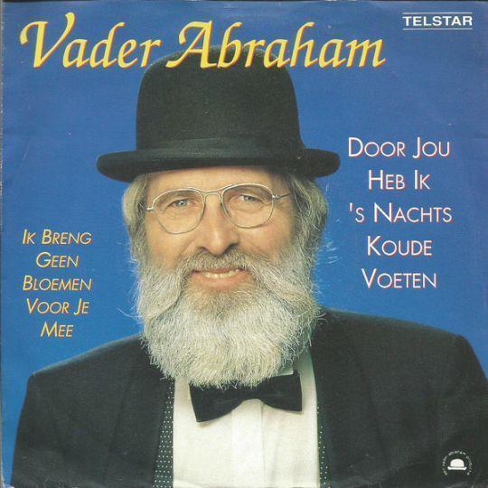 Coverafbeelding Door Jou Heb Ik 's Nachts Koude Voeten - Vader Abraham