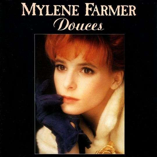 Coverafbeelding Douces - Mylene Farmer