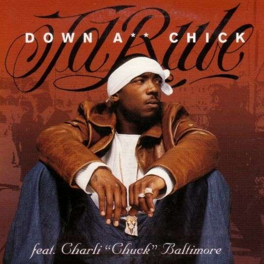 "Coverafbeelding Down A** Chick - Ja Rule Feat. Charli ""chuck"" Baltimore"