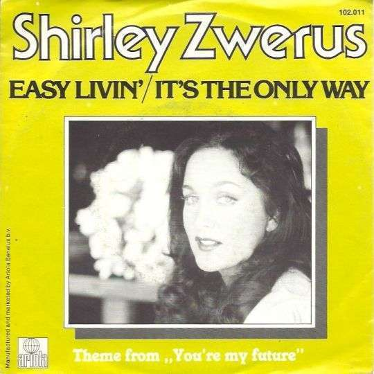 Coverafbeelding Easy Livin'/it's The Only Way - Shirley Zwerus