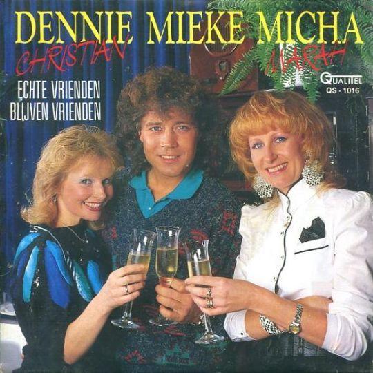Coverafbeelding Echte Vrienden Blijven Vrienden - Dennie Christian & Mieke & Micha Marah