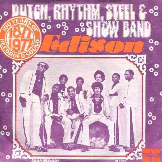 Coverafbeelding Edison - Dutch, Rhythm, Steel & Show Band