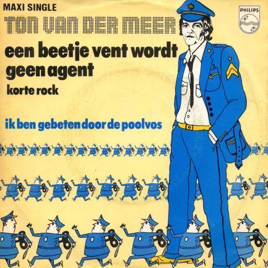 Coverafbeelding Een Beetje Vent Wordt Geen Agent - Ton Van Der Meer