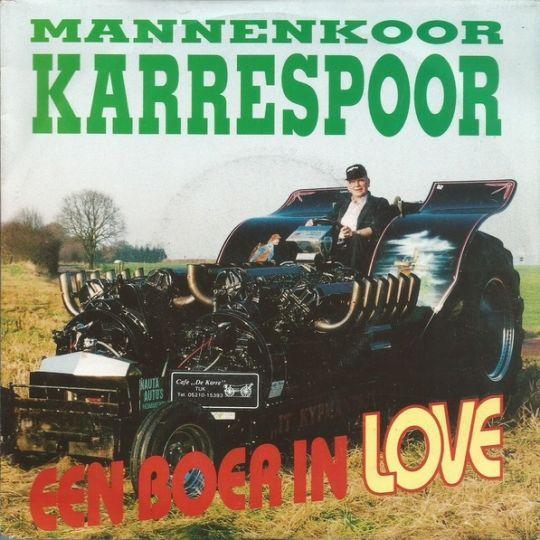 Coverafbeelding Mannenkoor Karrespoor - Een Boer In Love