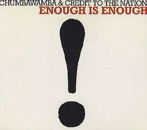 Coverafbeelding Enough Is Enough - Chumbawamba & Credit To The Nation