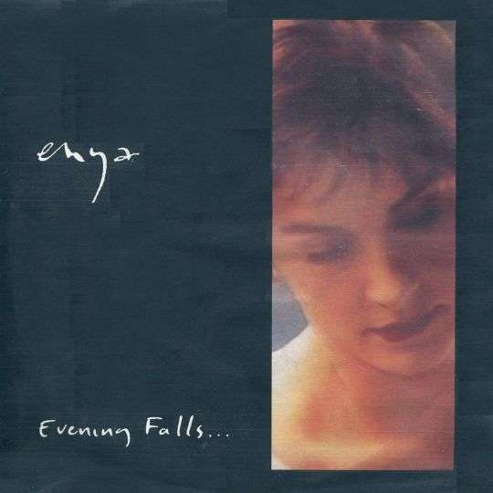 Coverafbeelding Evening Falls... - Enya