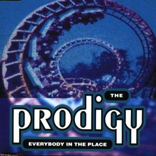 Coverafbeelding Everybody In The Place - The Prodigy