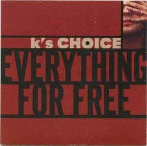 Coverafbeelding Everything For Free - K's Choice