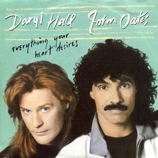 Coverafbeelding Daryl Hall & John Oates - Everything Your Heart Desires