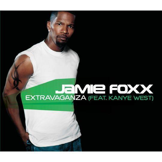 Coverafbeelding Extravaganza - Jamie Foxx (Feat. Kanye West)