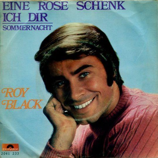 Coverafbeelding Roy Black - Eine Rose Schenk Ich Dir