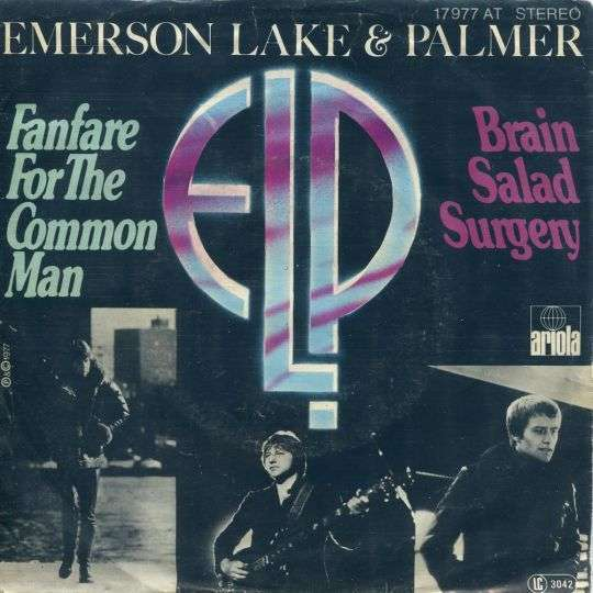 Coverafbeelding Fanfare For The Common Man - Elp : Emerson Lake & Palmer